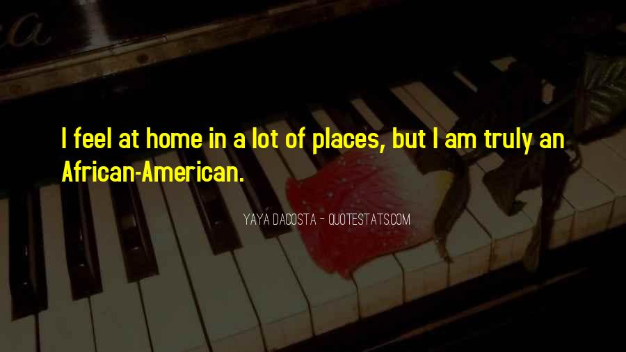 My Home Is You Quotes #4127