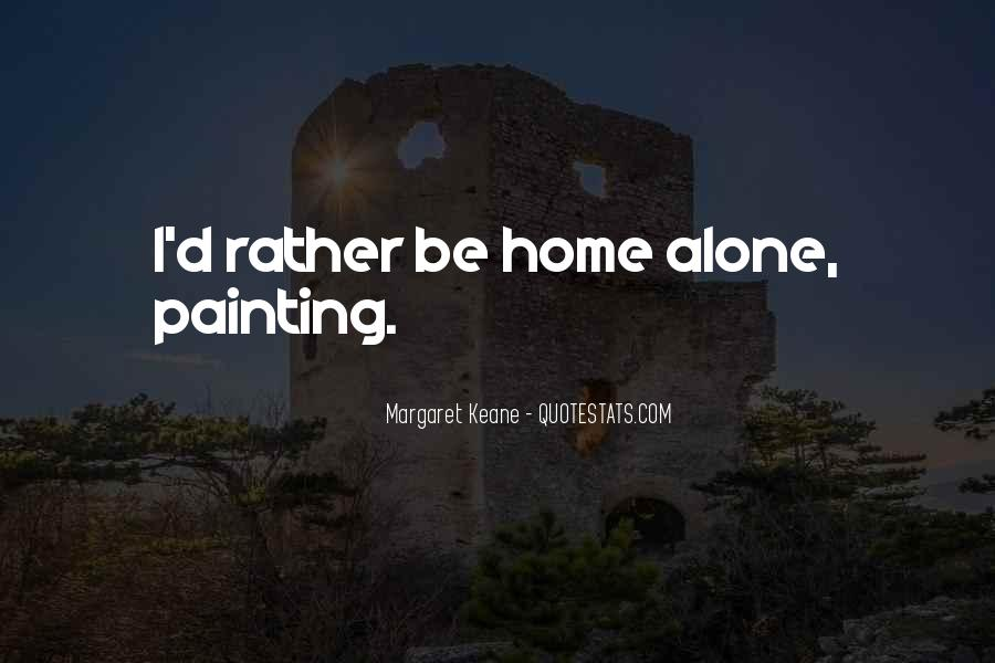 My Home Is You Quotes #6510