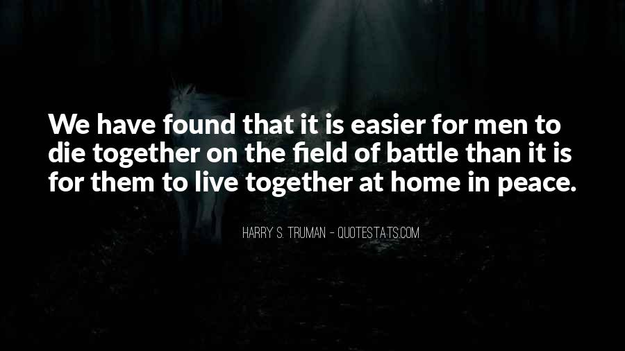 My Home Is You Quotes #9946