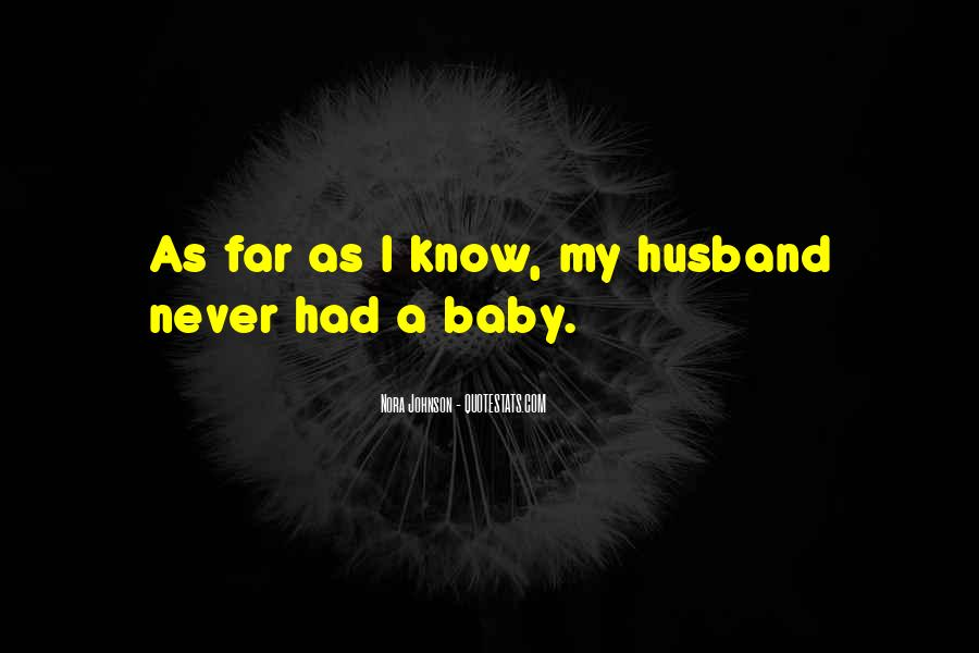 My Husband Is Hot Quotes #42802