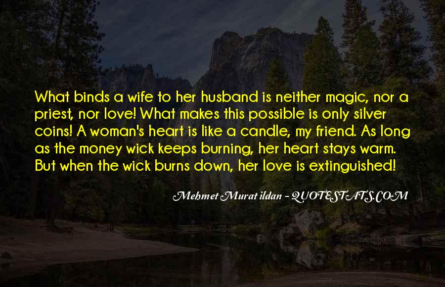 My Husband Is My Only Friend Quotes #1315508