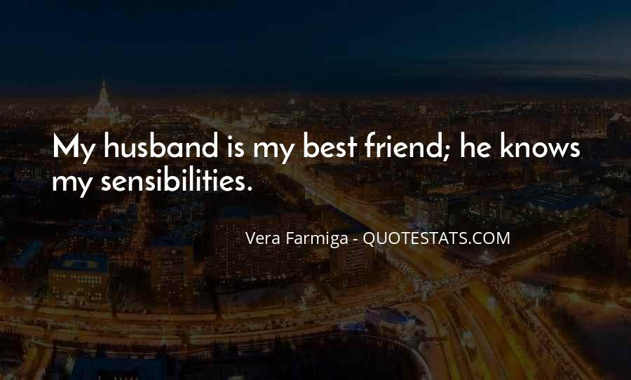 My Husband Is My Only Friend Quotes #149739