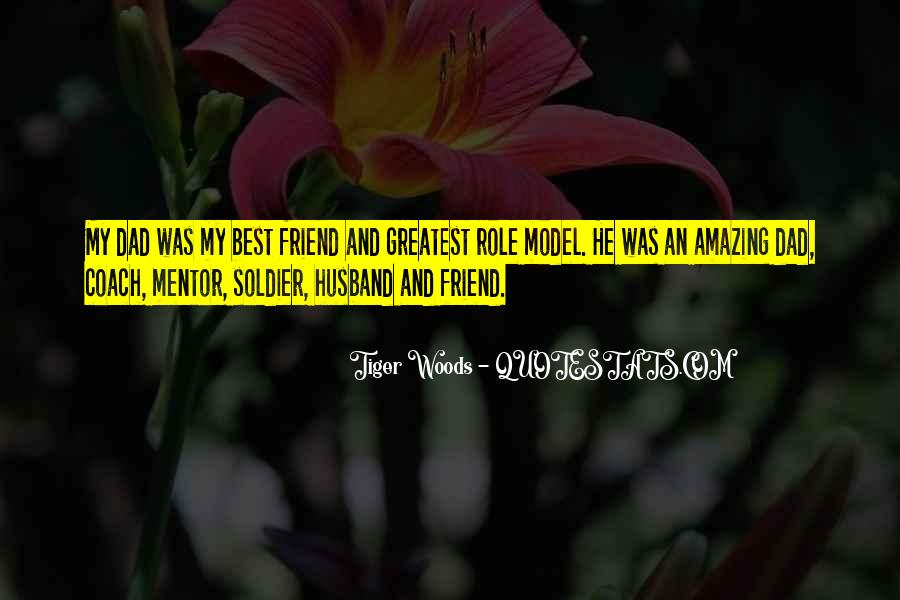 My Husband Is My Only Friend Quotes #1559278
