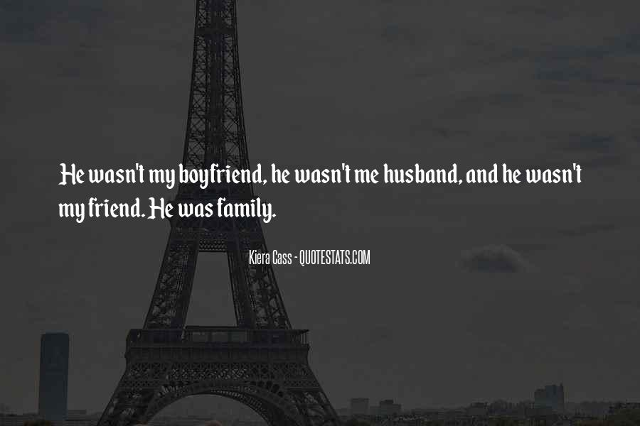 My Husband Is My Only Friend Quotes #1635027