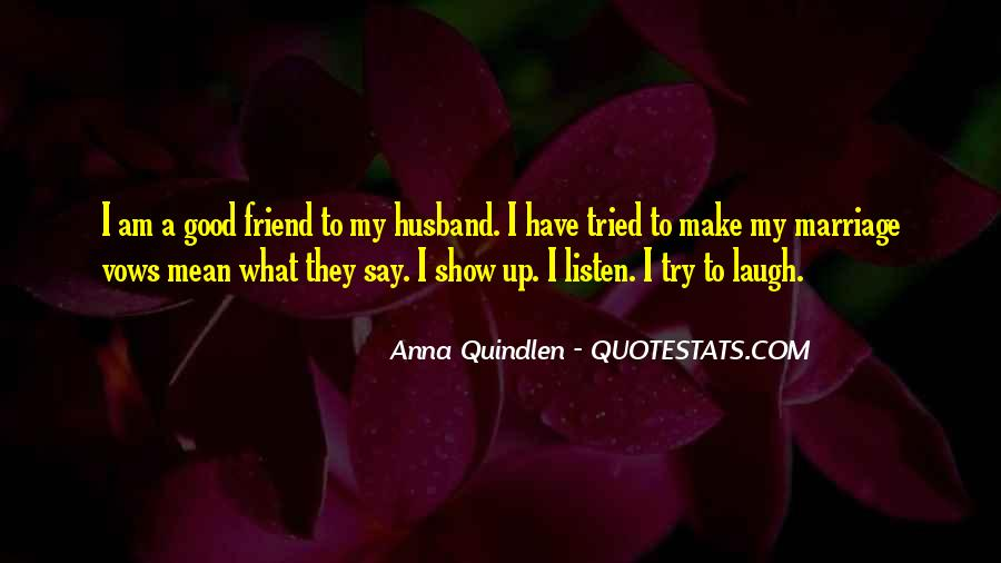 My Husband Is My Only Friend Quotes #1720188