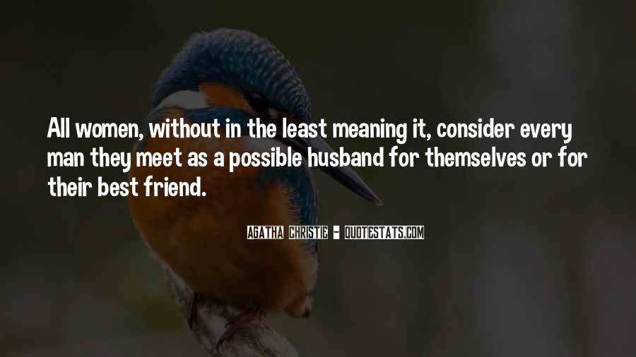 My Husband Is My Only Friend Quotes #228407