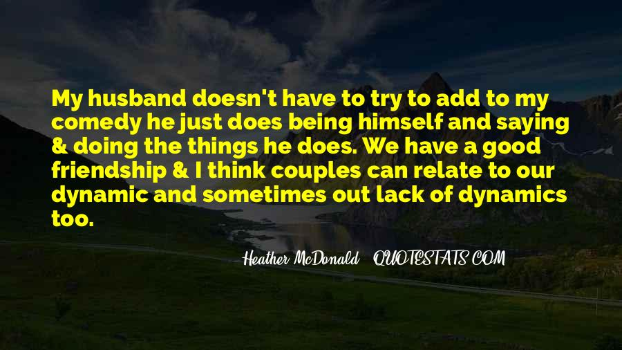 My Husband Is My Only Friend Quotes #27950