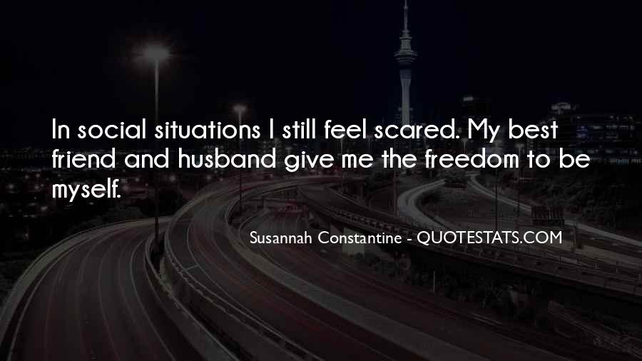 My Husband Is My Only Friend Quotes #310615