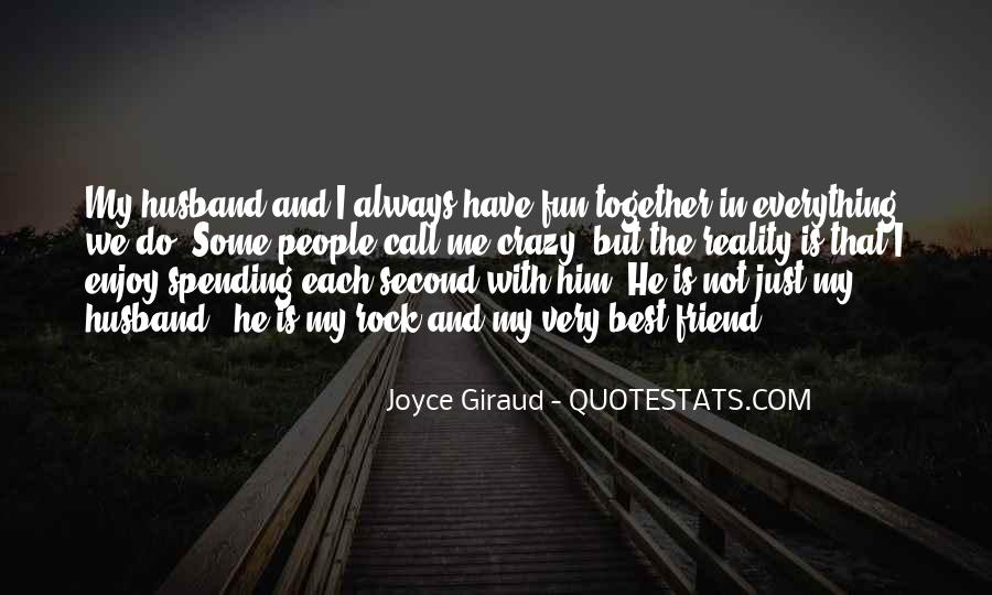 My Husband Is My Only Friend Quotes #506897