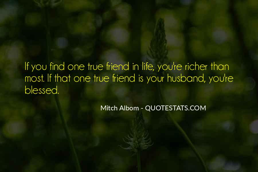 My Husband Is My Only Friend Quotes #698574