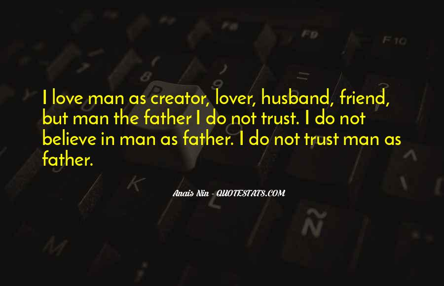 My Husband Is My Only Friend Quotes #782456