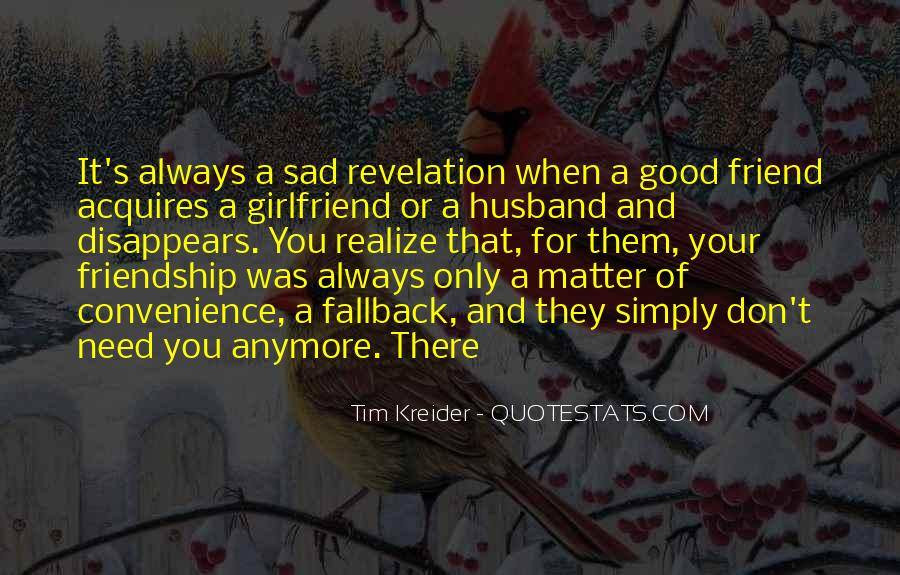 My Husband Is My Only Friend Quotes #953486