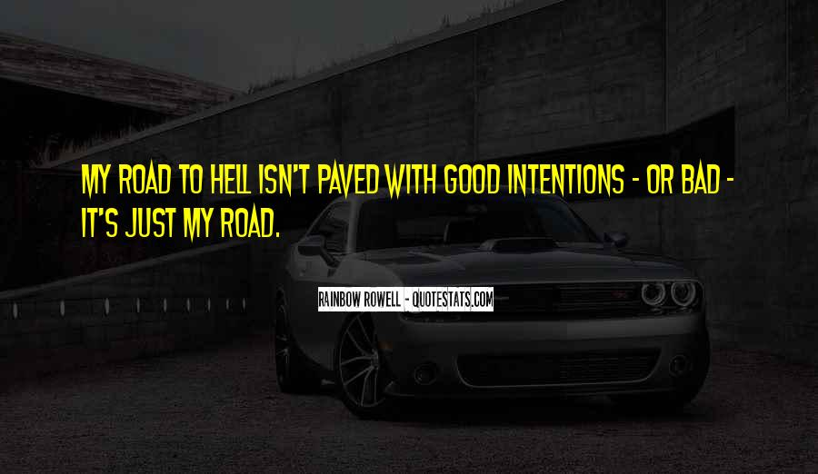 My Intentions Quotes #1319611
