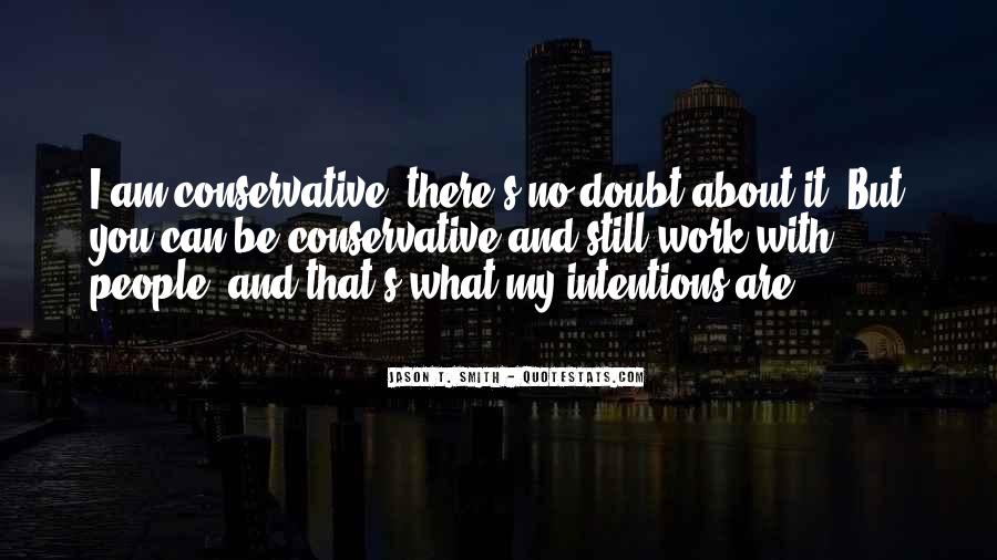My Intentions Quotes #1522056