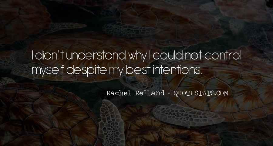 My Intentions Quotes #337496
