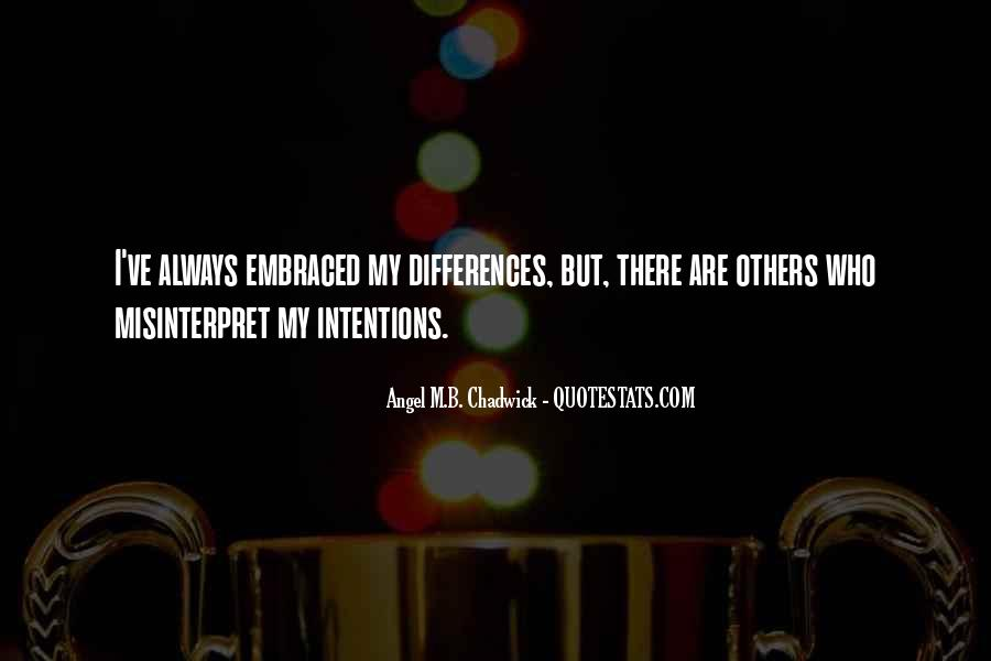 My Intentions Quotes #61490