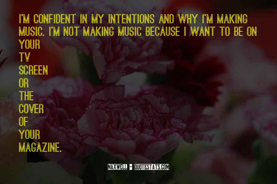 My Intentions Quotes #971693