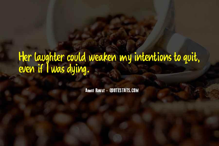My Intentions Quotes #98189