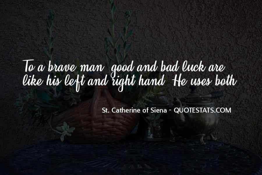 My Left Hand Man Quotes #1174723