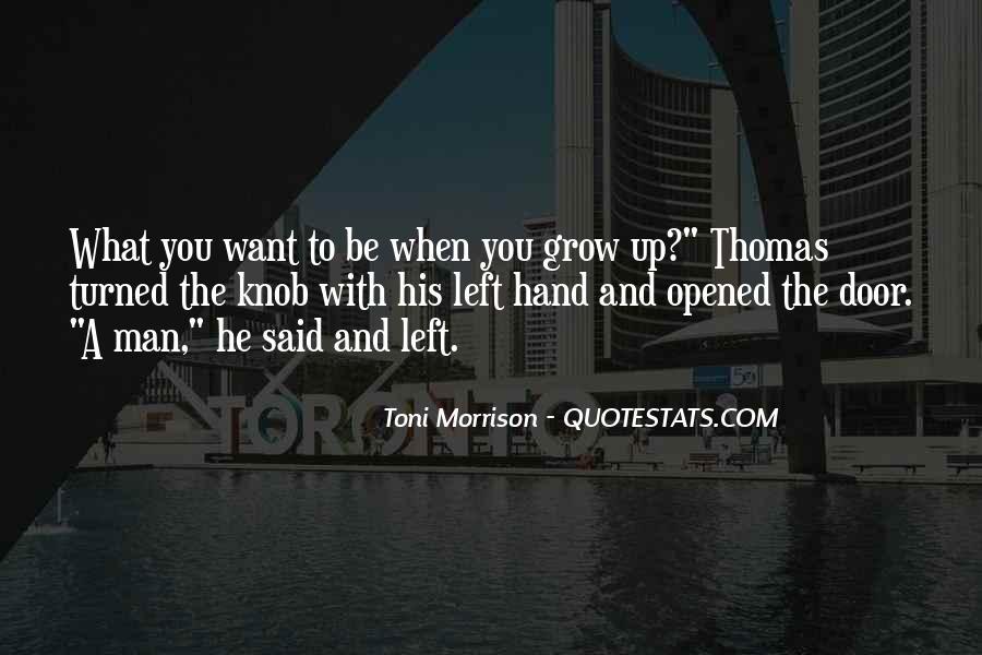 My Left Hand Man Quotes #1561935