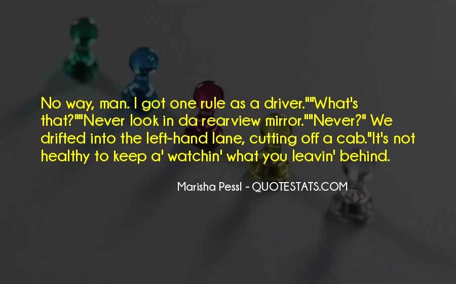My Left Hand Man Quotes #368070