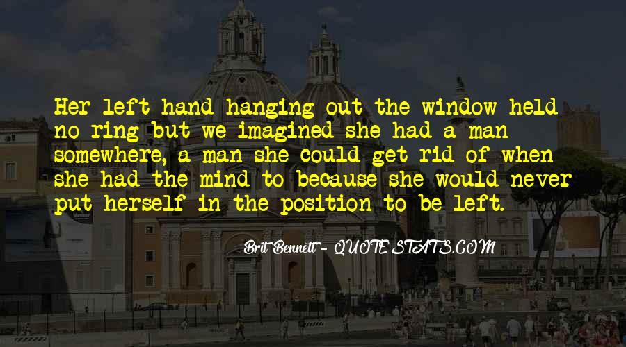My Left Hand Man Quotes #789146