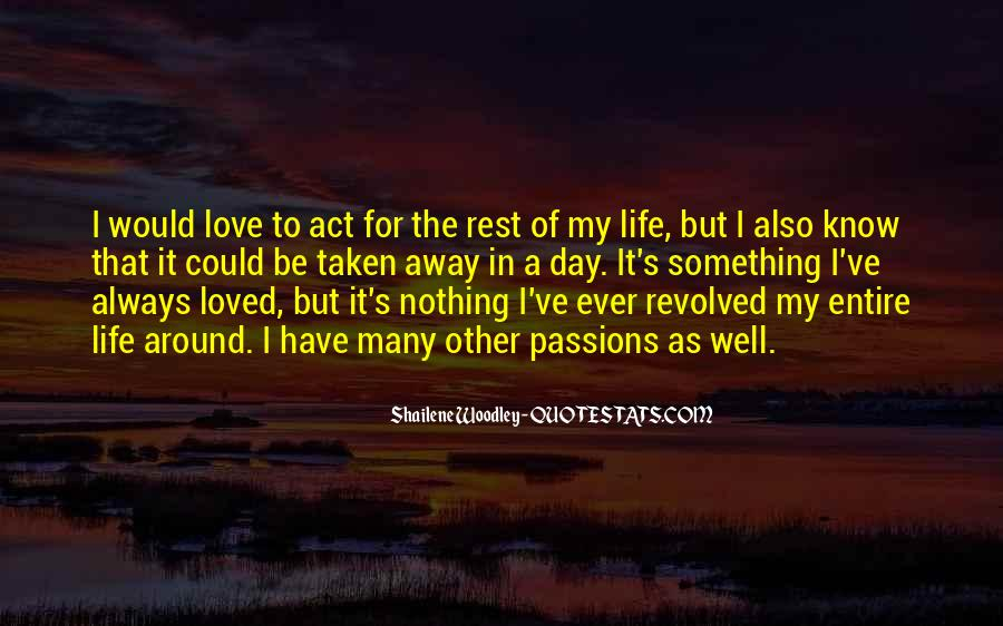 My Life As I Know It Quotes #1030943