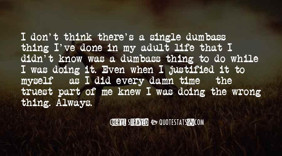 My Life As I Know It Quotes #1103870
