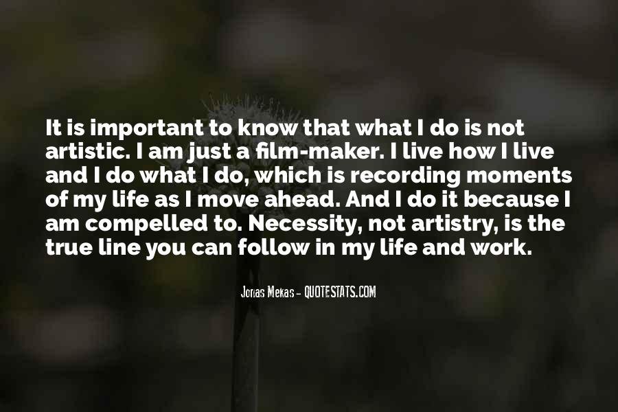 My Life As I Know It Quotes #285194
