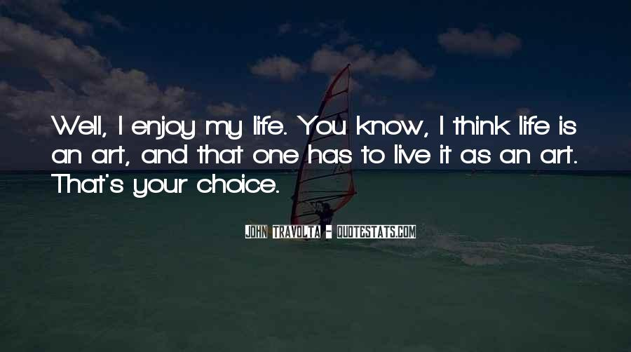My Life As I Know It Quotes #593154