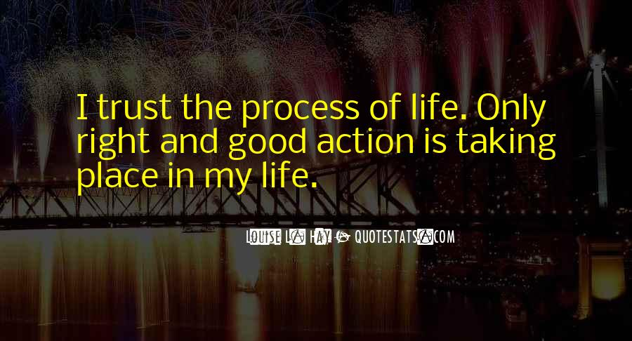 My Life Is Good Right Now Quotes #103066