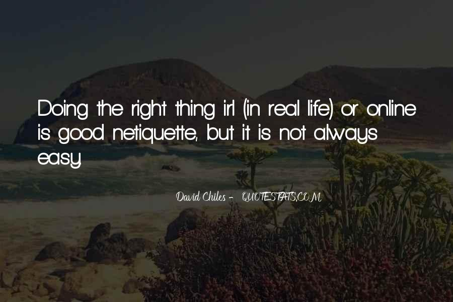 My Life Is Good Right Now Quotes #106131