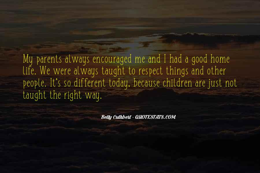 My Life Is Good Right Now Quotes #174790