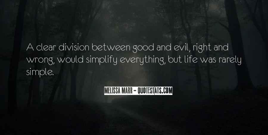 My Life Is Good Right Now Quotes #26191
