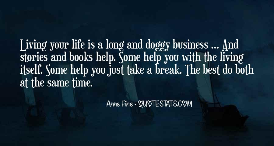 My Life Is None Of Your Business Quotes #12124