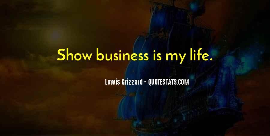 My Life Is None Of Your Business Quotes #9639