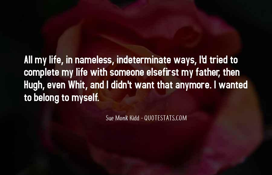 My Life My Ways Quotes #186902