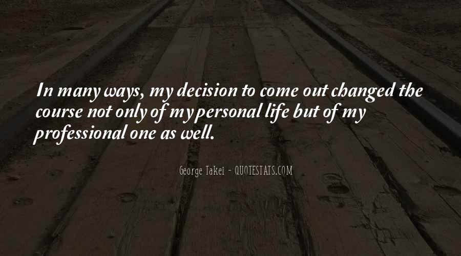My Life My Ways Quotes #375644