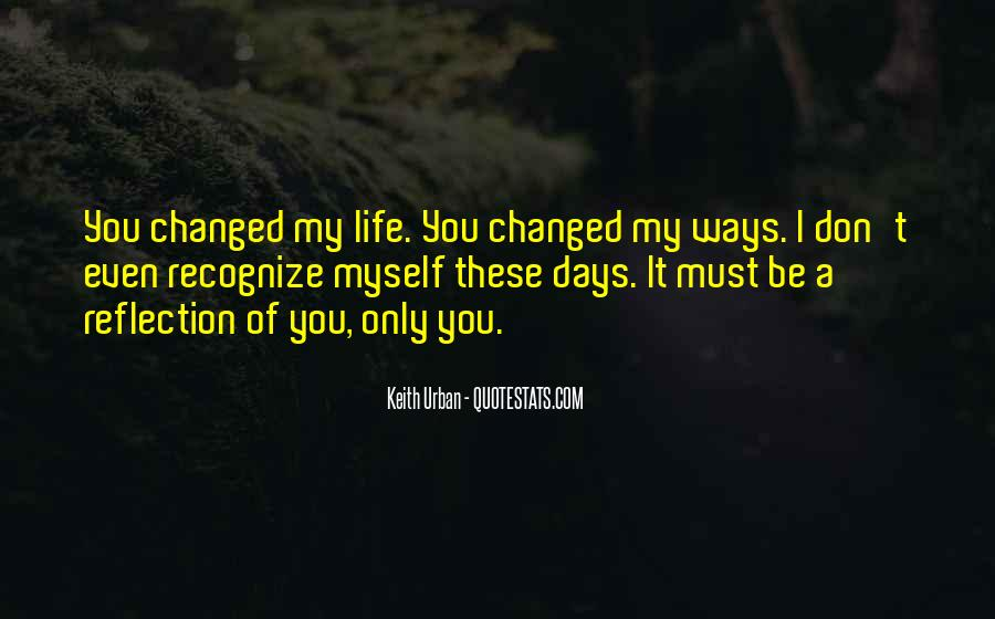 My Life My Ways Quotes #468351