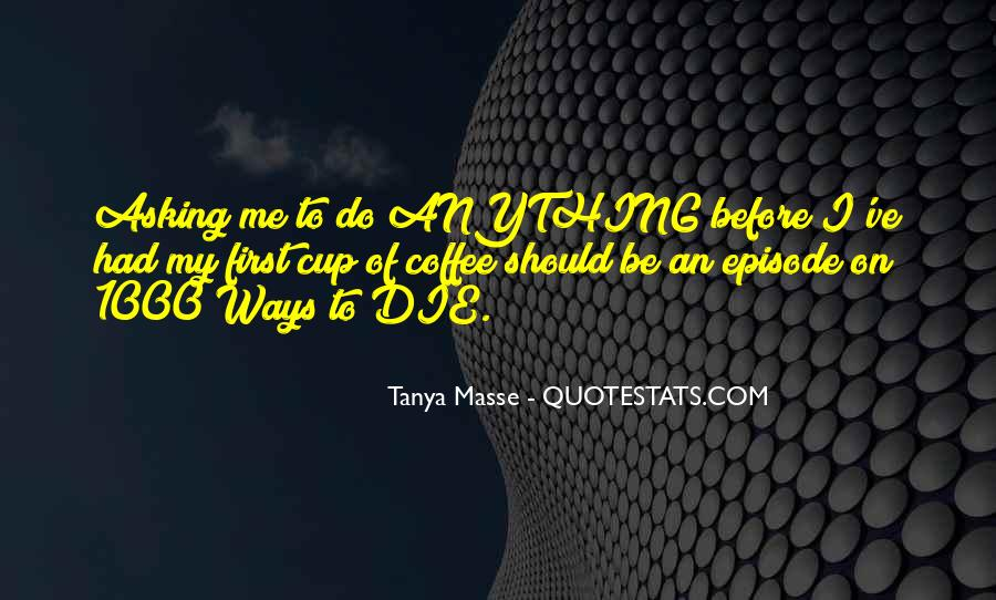 My Life My Ways Quotes #90403