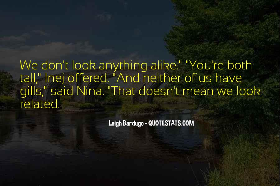 My Look Alike Quotes #925248