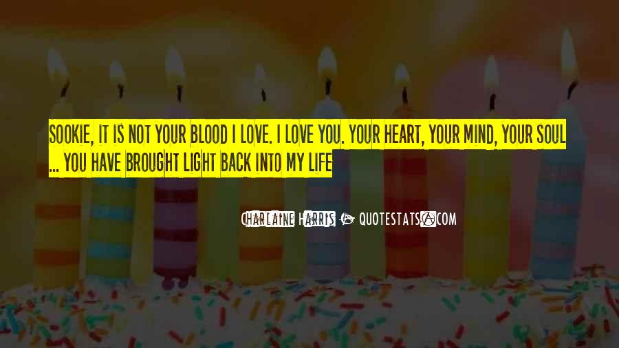 My Love Back Quotes #155056