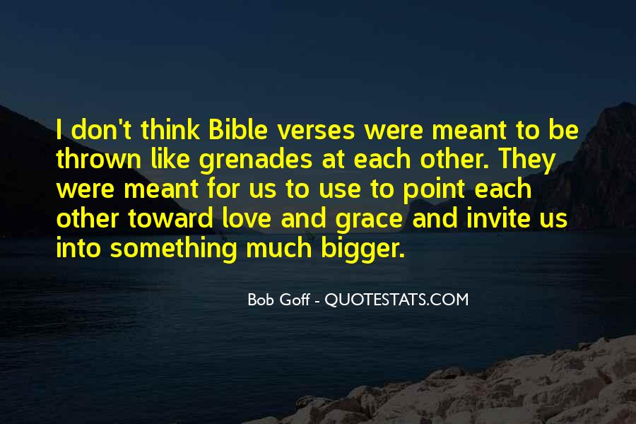 My Love Is Bigger Than Quotes #15306