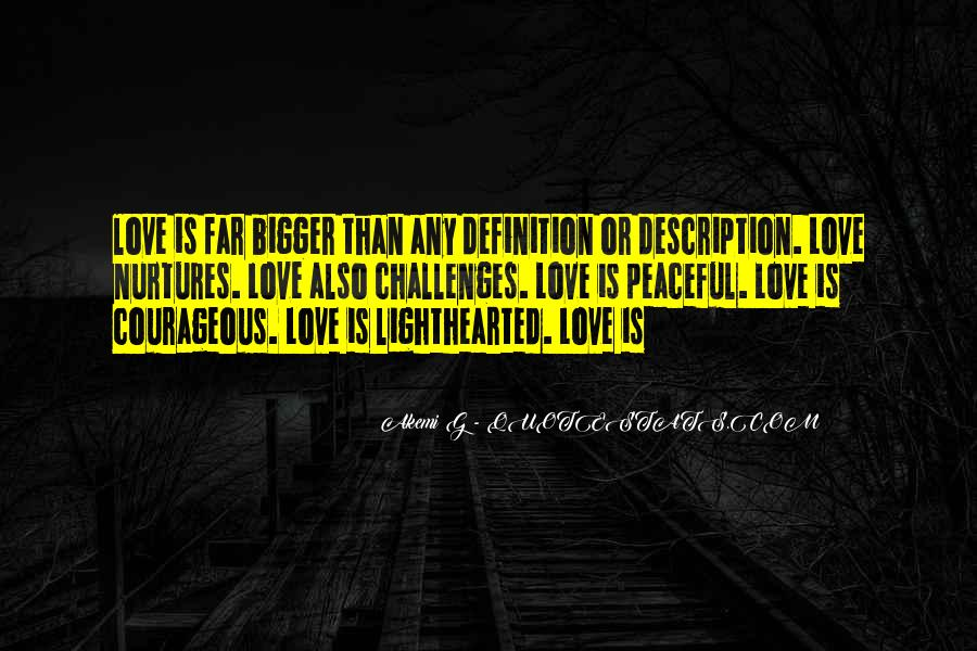 My Love Is Bigger Than Quotes #294930