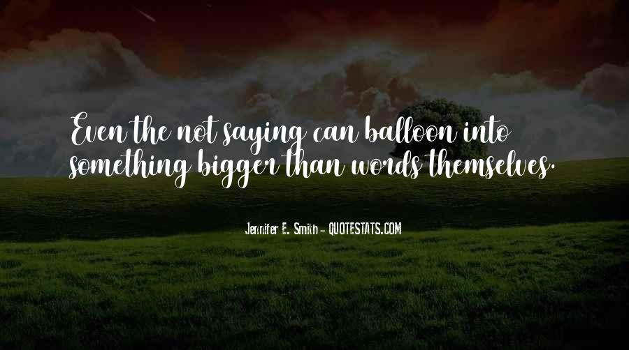 My Love Is Bigger Than Quotes #45869