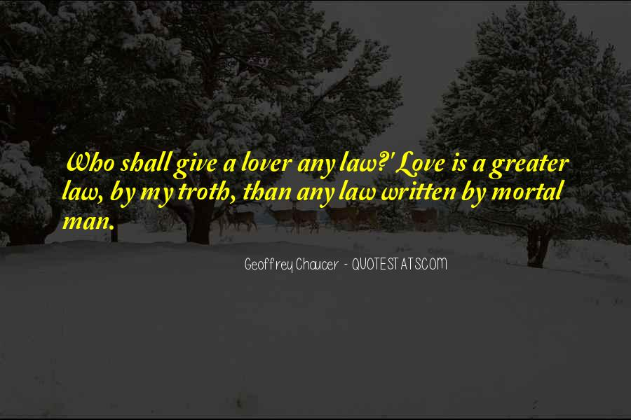 My Love Is Greater Quotes #1220209