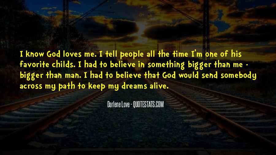 My Man Love Me Quotes #19045