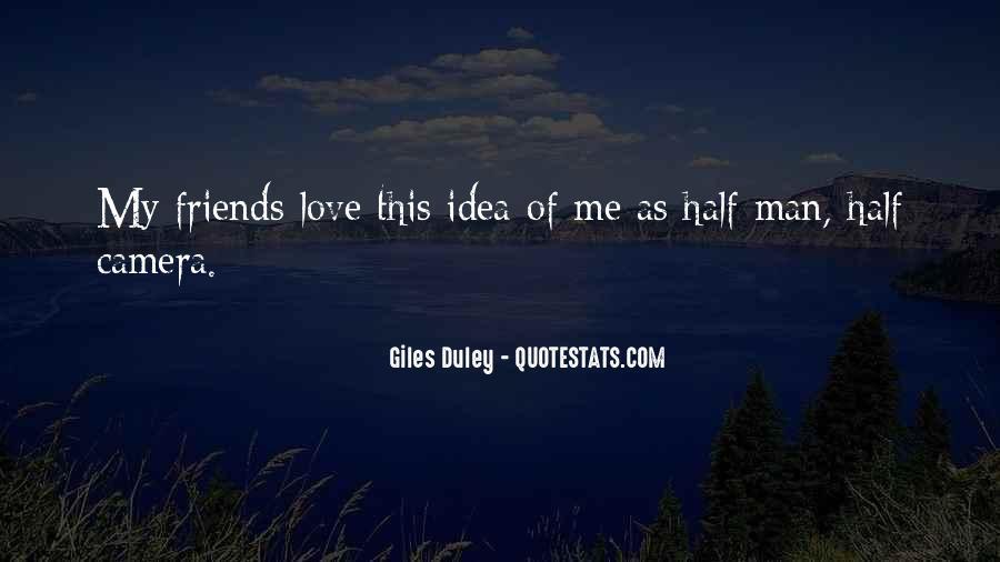 My Man Love Me Quotes #294942