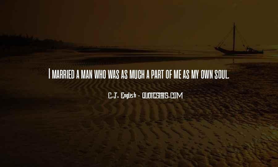 My Man Love Me Quotes #308140