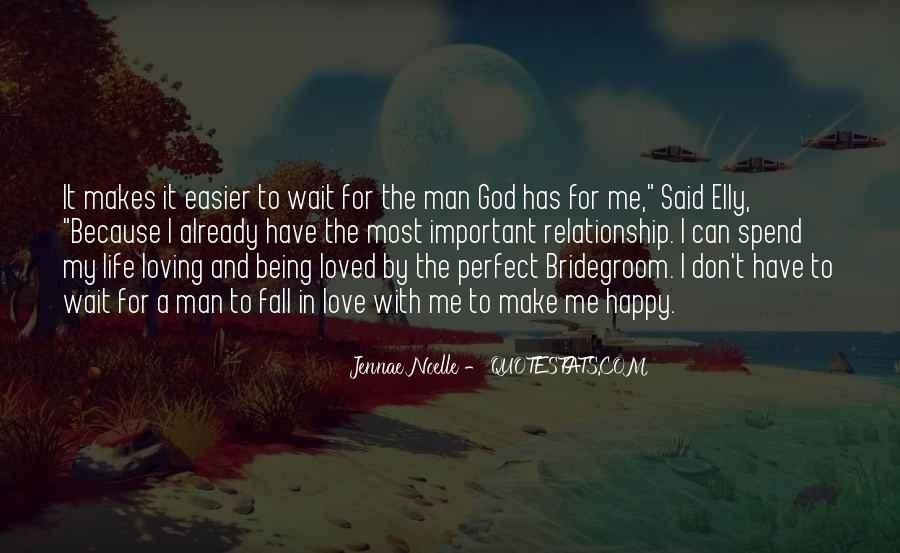 My Man Love Me Quotes #364198